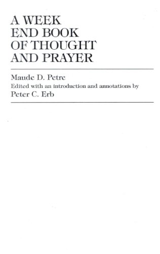 9781573092463: A Week End Book of Thought and Prayer by Maude D. Petre