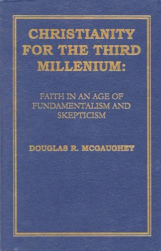 9781573092890: Christianity For The Third Millennium