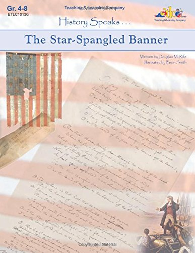 Star Spangled Banner (History Speaks--): Rife, Douglas M