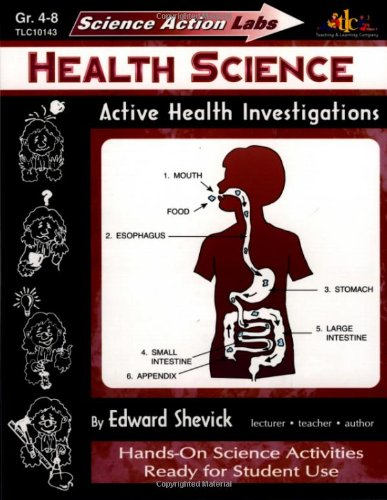 Science Action Labs - Health Science: Active Health Investigations: Shevick, Edward