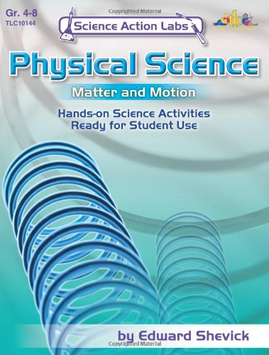 Science Action Labs - Physical Science: Matter: Edward Shevik