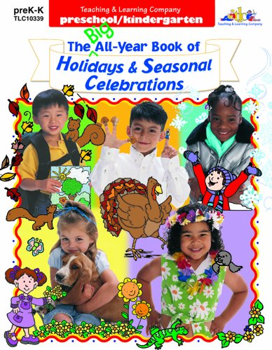 The Best of Holidays and Seasonal Celebrations Magazines, preK-K, Issues 9-13: Borst, Donna
