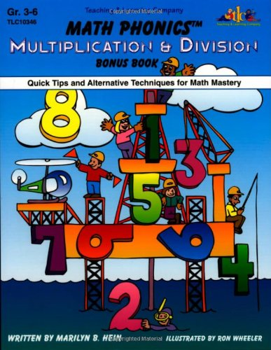 9781573103466: Math Phonics: Multiplication & Division Bonus Book - Quick Tips and Alternative Techniques for Math Mastery