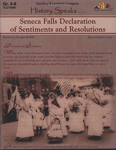 9781573103503: History Speaks: Seneca Falls Declaration of Sentiments and Resolutions (Historic Documents)