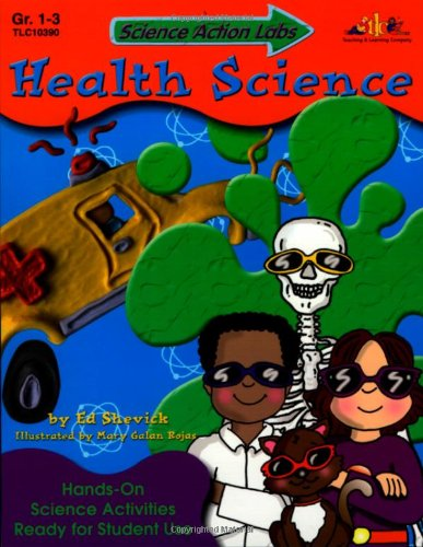 9781573103909: Science Action Labs: Health Science: Hands-On Science Activities Ready for Student Use