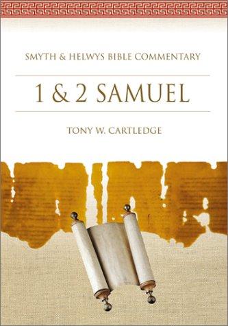 1 & 2 Samuel: Bible Commentary (Smyth: Cartledge, Tony W.