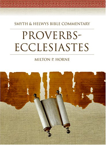 9781573120692: Proverbs-Ecclesiastes: Smyth & Helwys Bible Commentary (Book & CD-ROM)