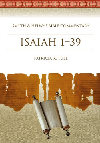 Isaiah 1-39: Smyth & Helwys Bible Commentary (with CD): Patricia K. Tull