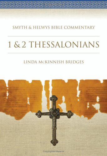 9781573120838: 1 & 2 Thessalonians: Smyth & Helwys Bible Commentary