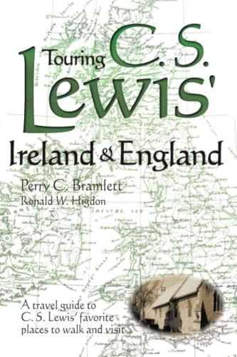 9781573121910: Touring C.S.Lewis' Ireland and England