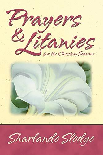 9781573121927: Prayers & Litanies for the Christian Seasons