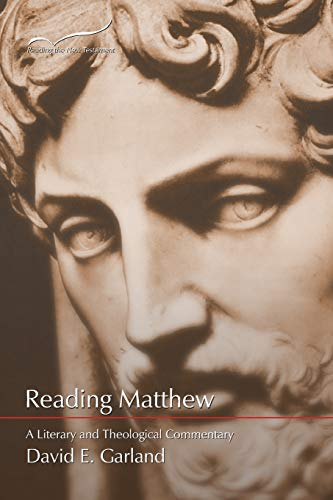 9781573122740: Reading Matthew: A Literary and Theological Commentary (Reading the New Testament) (Volume 1)