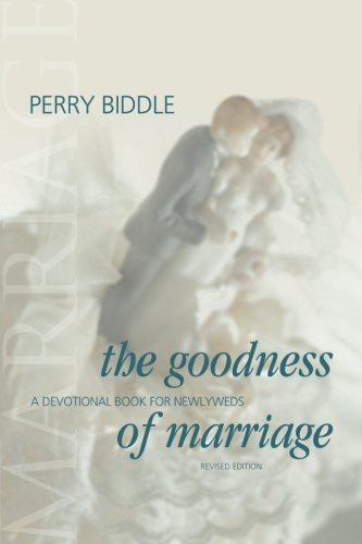 9781573123723: The Goodness of Marriage: A Devotional Book for Newlyweds