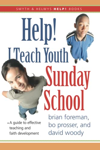 9781573124270: Help! I Teach Youth Sunday School (Smyth & Helwys Help! Books)