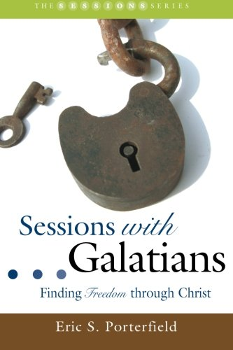 9781573124461: Sessions with Galatians: Finding Freedom through Christ (Smyth & Helwys Sessions Books)