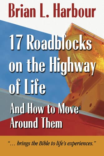 9781573124478: 17 Roadblocks on the Highway of Life: And How to Move Around Them