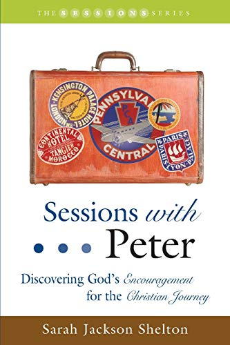 9781573124546: Sessions with Peter: Discovering God's Encouragement for the Christian Journey