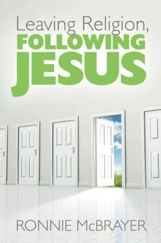 9781573125314: Leaving Religion, Following Jesus