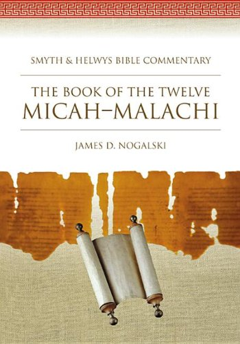 9781573125987: The Book of the Twelve: Micah-Malachi (Smyth & Helwys Bible Commentary) (Book & CD-ROM)