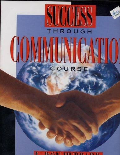9781573180085: Success Through Communication Course