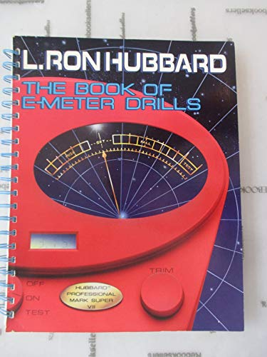 9781573180320: The Book of E-Meter Drills (Basic Drills as Developed by L. Ron Hubbard)