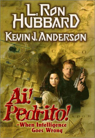 Ai! Pedrito! -- When Intelligence Goes Wrong.: ANDERSON, Kevin J.