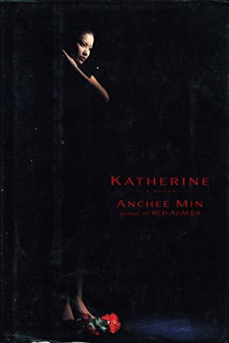 Katherine: Min, Anchee
