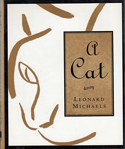 A Cat -- 1st Edition / 1st Printing: Michaels, Leonard / Frances Lerner -- (illustrator)
