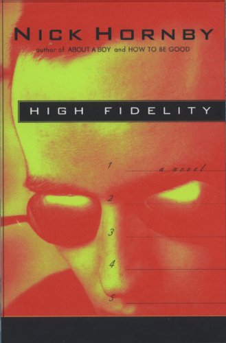 HIGH FIDELITY: Hornby, Nick.