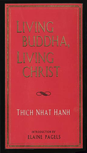 9781573220187: Living Buddha, Living Christ