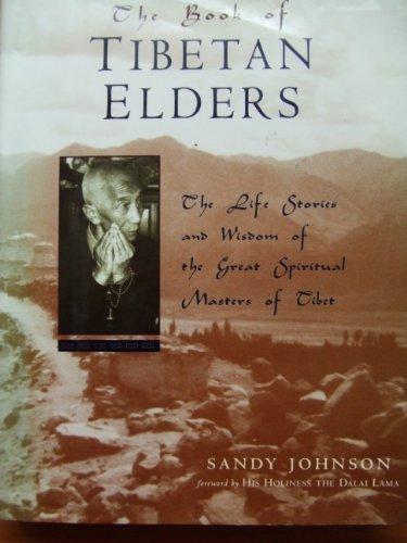The Book of Tibetan Elders: Johnson, Sandy