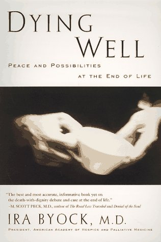 9781573220514: Dying Well: The Prospect for Growth at the End of Life