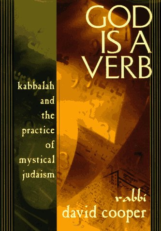 9781573220552: God Is a Verb: Kabbalah and the Practice of Mystical Judaism