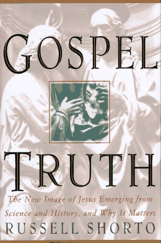 Gospel Truth (1573220566) by Russell Shorto