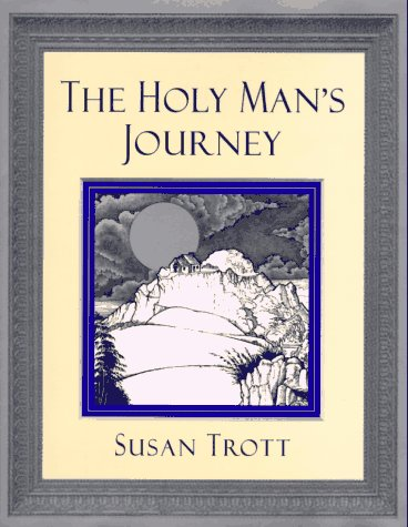 The Holy Man's Journey: Trott, Susan