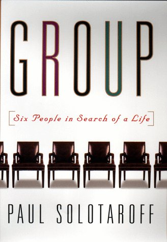 9781573220651: Group: Six People in Search of a Life