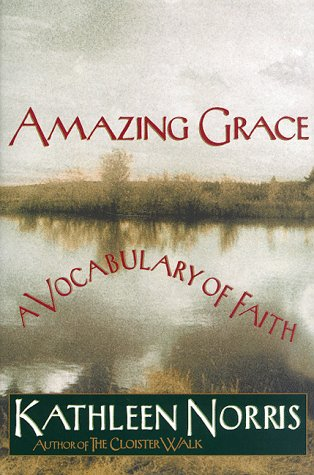 Amazing Grace: A Vocabulary of Faith (SIGNED)