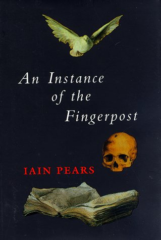An Instance of the Fingerpost: Iain Pears