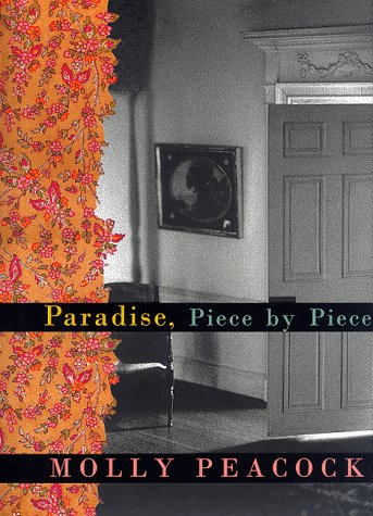 Paradise, Piece by Piece: Peacock, Molly *Author SIGNED!*