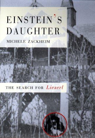 9781573221276: Einstein's Daughter: The Search for Lieserl