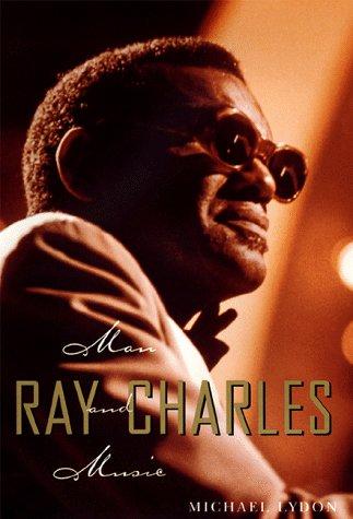9781573221320: Ray Charles: Man and Music