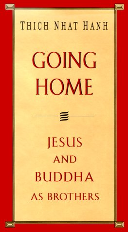9781573221450: Going Home: Jesus and Buddha as Brothers