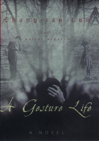 A Gesture Life (Includes Signed Uncorrected Proof)