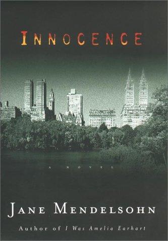 Innocence (Signed): Mendelsohn, Jane