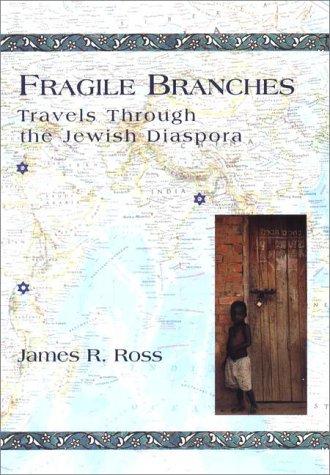 9781573221658: Fragile Branches: Travels through the Jewish Diaspora