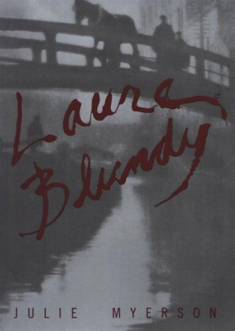 Laura Blundy: Myerson, Julie