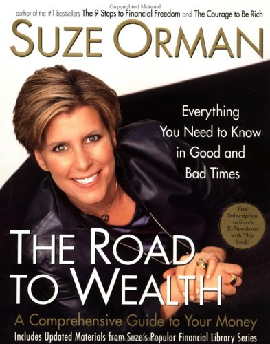 The Road to Wealth: A Comprehensive Guide to Your Money Everything You Need to Know in Good and B...