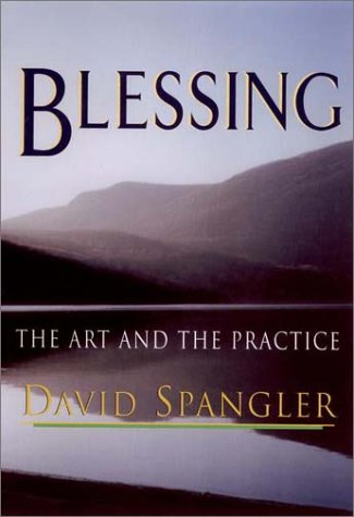 9781573221849: Blessing: The Art and the Practice
