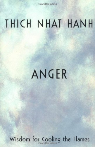 9781573221870: Anger: Wisdom for Cooling the Flames