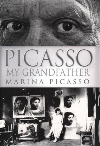 9781573221917: Picasso My Grandfather